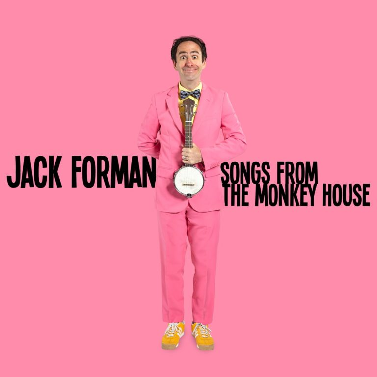 Songs from the Monkey House - Jack Forman
